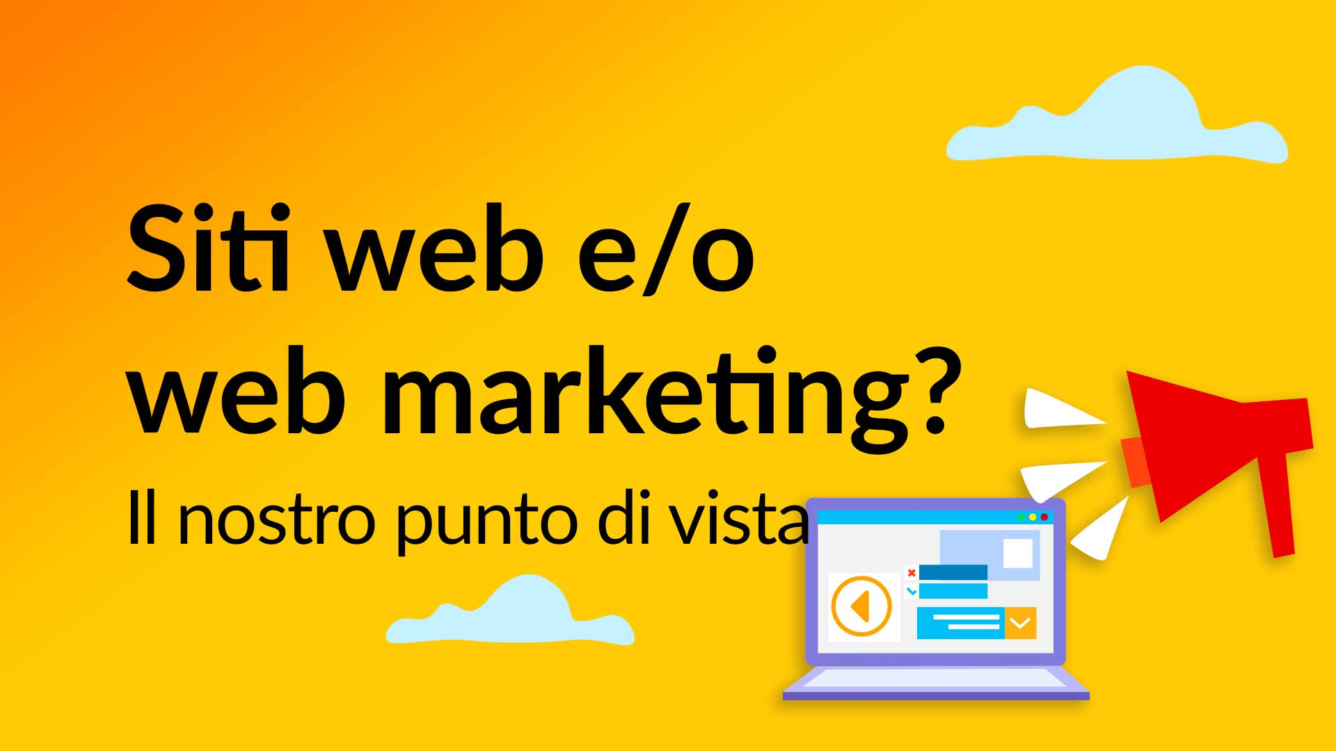 Siti web e/o web marketing?